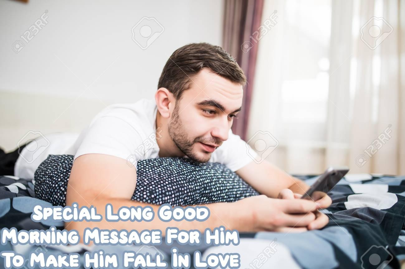 Long Good Morning Message For Him