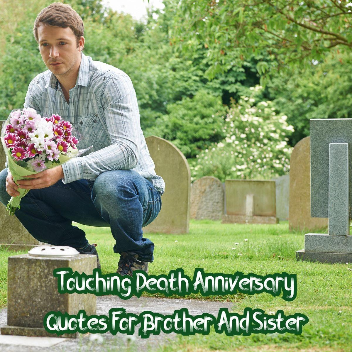 Death Anniversary Quotes For Brother